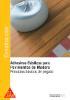 Adhesivos Elásticos Pavimentos de Madera