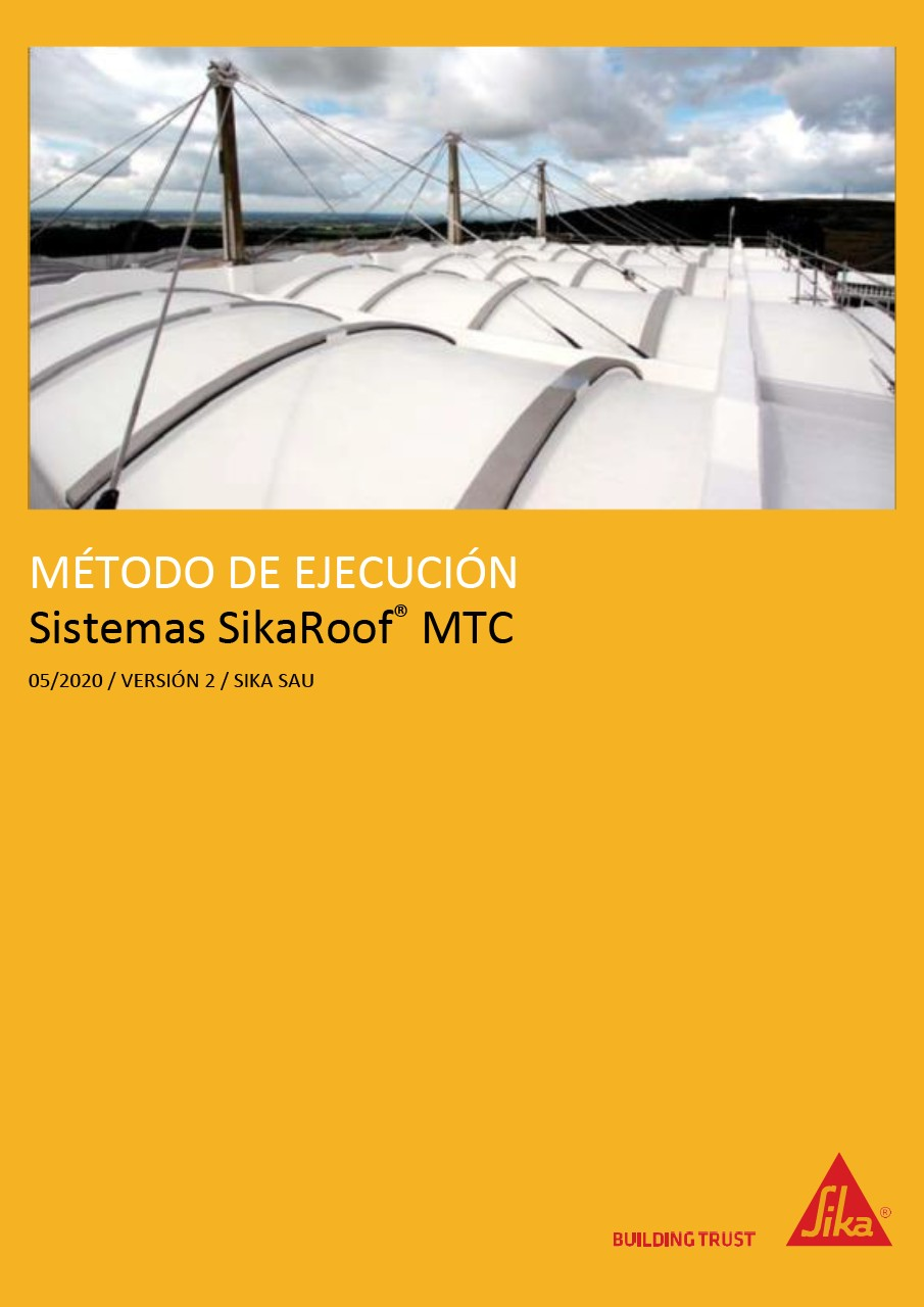 850 915 02 Method Statement SikaRoof® MTC Systems (11 / 2013) 2